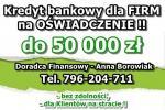 Kredyty dla FIRM na UPROSZCZONYCH PROCEDURACH 50 000 zł – na oświadczenie! Cała Polska!